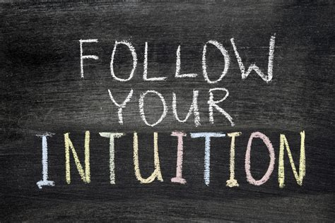 what is my let your intuition guide you