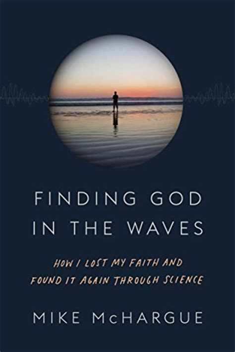Stories Of Finding God Finding God In The Waves A Story Of Faith And Doubt