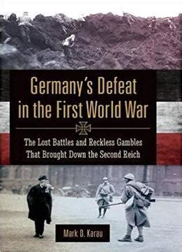 The Lost Battles germany s defeat in the world war the lost battles