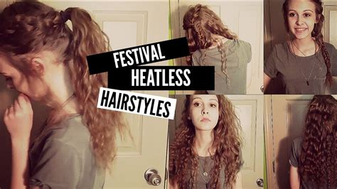 damage free hairstyles no heat youtube 5 easy no heat festival hairstyles for summer youtube