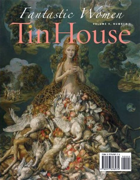 tin house magazine five literary magazines that restore my faith in publishing litreactor