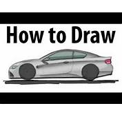 How To Draw A BMW M3 Coupe  Sketch It Quick YouTube