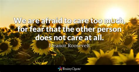 Faces Fearsand So Should You by Fear Quotes Brainyquote