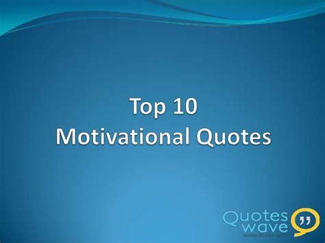 10 best inspirational quotes quotesgram