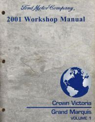 vehicle repair manual 2001 mercury grand marquis navigation system 2001 ford crown victoria mercury grand marquis workshop manual 2 volume set