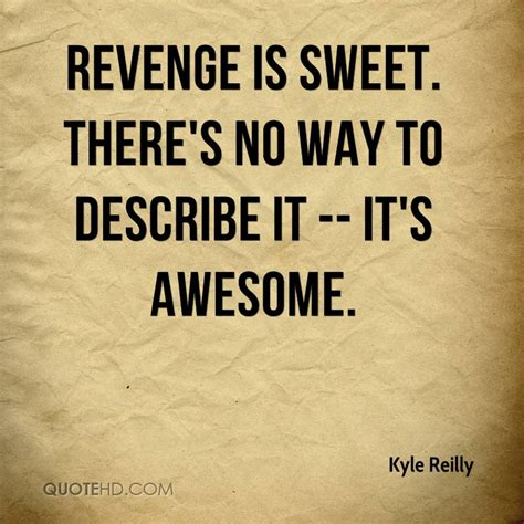 describe it kyle reilly quotes quotehd