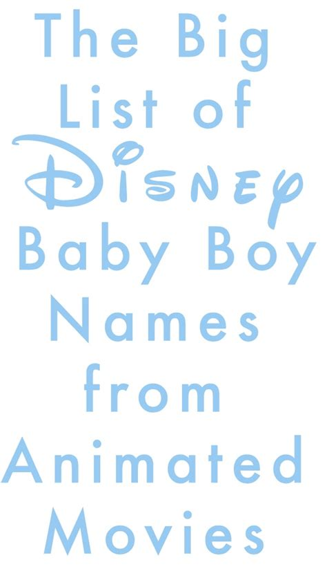 big boy names clever the big list of disney baby names from animated boys