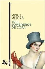 Resumen 3 Sombreros De Copa by Tres Sombreros De Copa Planetalector