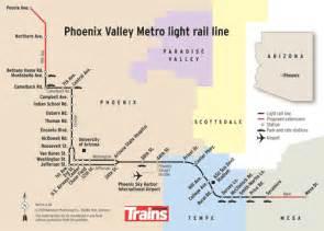 Phoenix valley metro light rail route map trains magazine