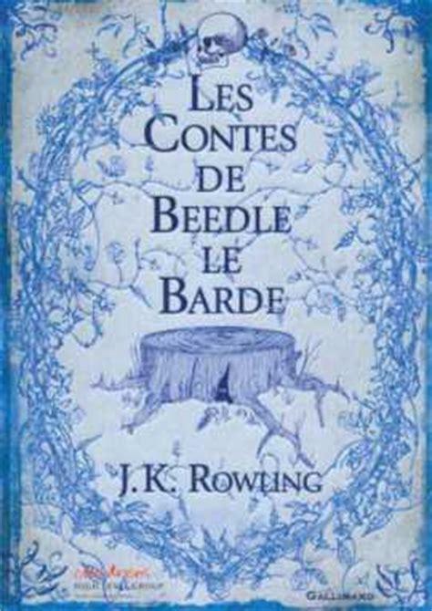 b01ejm87bs les contes de beedle le les livres de j k rowling picadilist