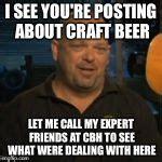 Craft Beer Meme - rick from pawn stars meme generator imgflip