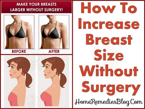 how to increase breast size without surgery at home home