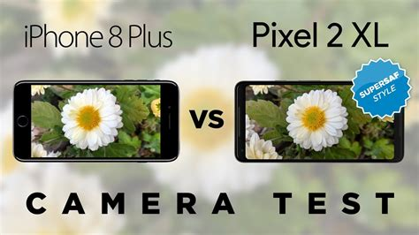 pixel 2 xl vs iphone 8 plus test comparison
