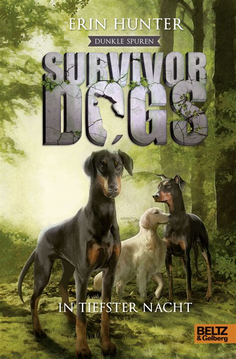 survivor dogs survivor dogs dunkle spuren in tiefster nacht staffel ii band 2 erin