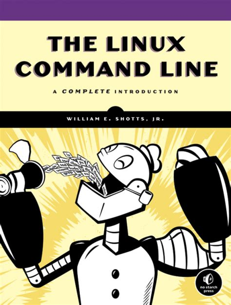linux a complete guide to linux command line for beginners and how to get started with the linux operating system books linux command line no starch press