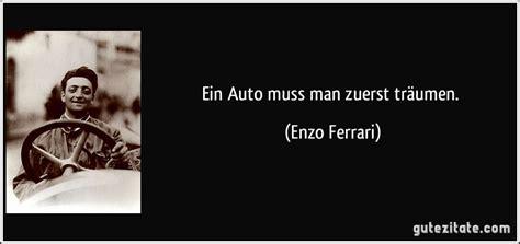 Auto Zitate by Ein Auto Muss Zuerst Tr 228 Umen