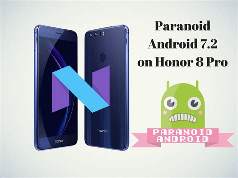 8 pro tips to choose the right smartphone for you how to install paranoid android 7 2 nougat custom rom on