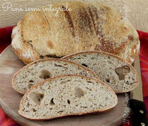 pane fatto in casa con lievito madre pane semi integrale fatto in casa con lievito madre