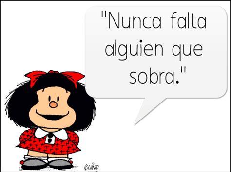 imagenes graciosas mafalda imagen con mensaje de mafalda de todo todas frases