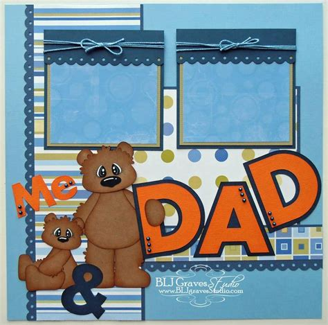 father s day scrapbook layout craft 16 best images about daddy scrapbook pages on pinterest
