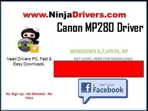 software reset canon mp280 manual canon mp280 driver windows 8 7 vista xp 32 64 bit free