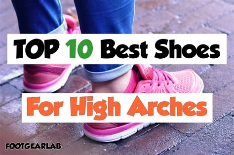best shoes for style and comfort best shoes for high arches in 2018 get comfort style
