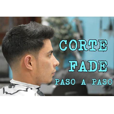 corte de pelo hombre paso a paso corte fade paso a paso desvanecido para hombre