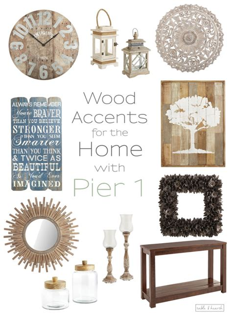 pier 1 home decor warm up home decor with beautiful rustic wood touches from