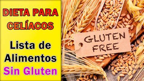 alimentacion  la celiaquia  lista de alimentos youtube