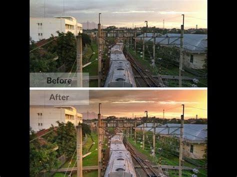 tutorial edit foto pake snapseed tutorial snapseed edit foto landscape indonesia youtube