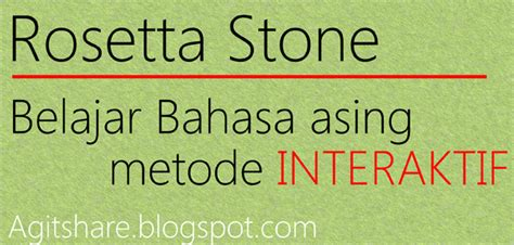 Rosetta Stone Adalah | rosetta stone belajar bahasa asing metode interaktif