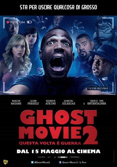 film gratis download ita streaming film gratis ghost movie 2 questa volta 232