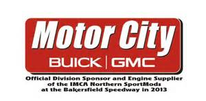 Motor City Buick Bakersfield Speedway Welcomes Motor City Gmc Bakersfield