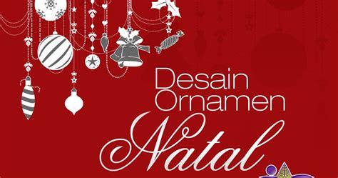 membuat undangan natal dengan photoshop download desain vector ornamen natal inidesain