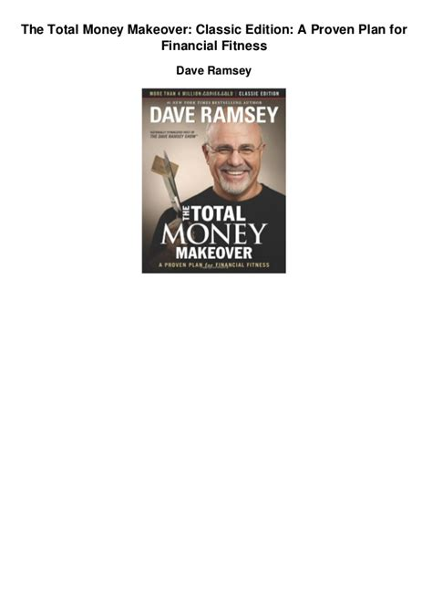 the total money makeover workbook classic edition the essential companion for applying the book s principles books the total money makeover a proven plan for financial
