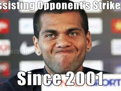 Dani Alves Meme - dani alves meme 28 images the best memes of alves