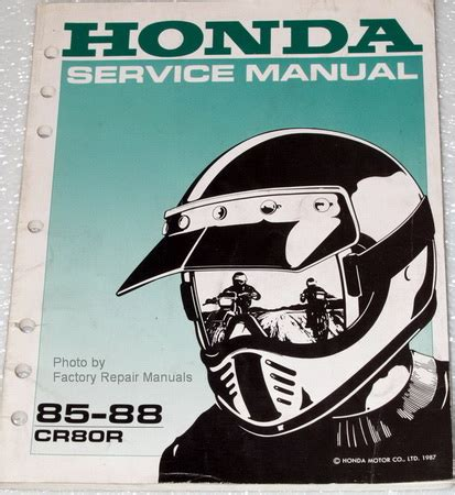 honda factory service repair manuals 1985 1988 honda cr80r factory service manual original shop repair factory repair manuals