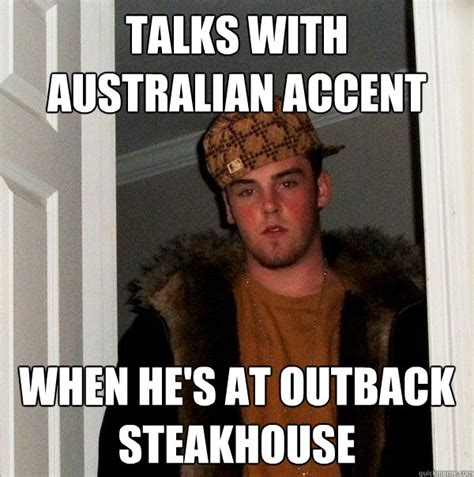Accent Meme - talks with australian accent when he s at outback