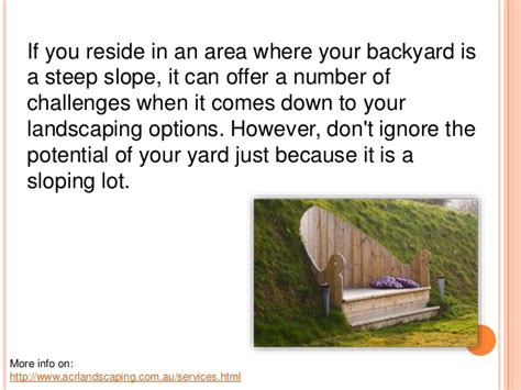 what does a landscaper do landscaping on a steep slope is no easy task