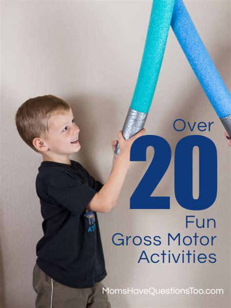 gross motor skills activities 20 gross motor activities for toddlers
