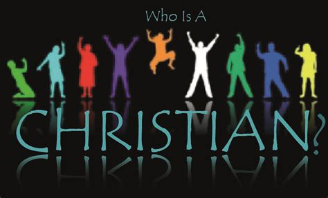 Who Is The Who Is A Christian Biblical Proof