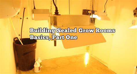 diy grow room controller building sealed grow rooms basics part one grozinegrozine