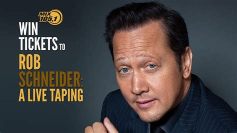 win   rob schneider   taping mix