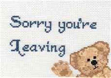 sorry you re leaving card template sorry you re leaving card cross stitch kit no frames