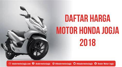 daftar harga cash motor honda bandung cimahi januari 2018 harga sepeda motor beat 2018 impremedia net
