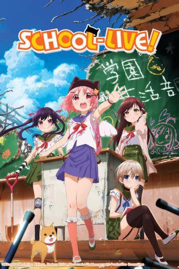 school live school live anime recommendations anime planet