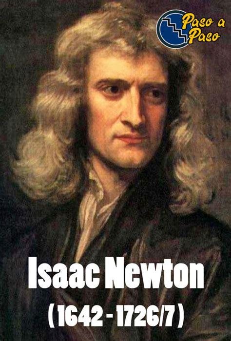 quien era newton que es la fuerza de gravedad todo es mas simple paso a