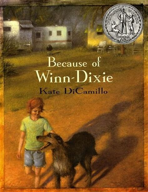 because of winn dixie pictures from the book top 100 children s novels 20 because of winn dixie by