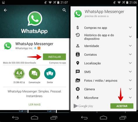 tutorial para instalar o whatsapp instalar whatsapp fa 231 a o download da maior rede social