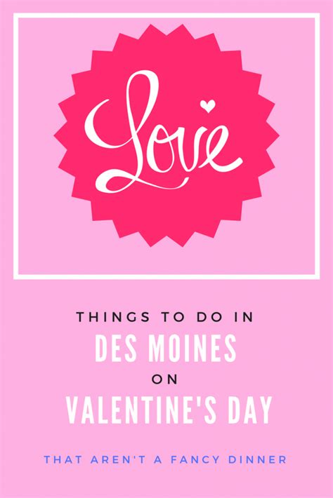 valentines day des moines top valentine s day events in des moines for singles or